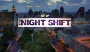 The Night Shift - Promo 1x04