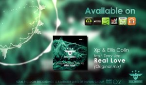 XP, Ellis Colin Ft. Terry Jee - Real Love - (Original Mix)