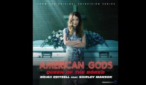 Brian Reitzell Ft. Shirley Manson - Queen of the Bored (American Gods OST)