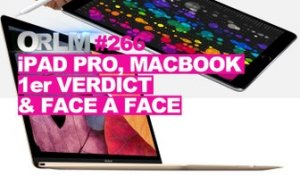 ORLM-266 : iPad Pro, MacBook, 1er verdict & face à face !