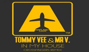 Tommy Vee, Mr V - In My House