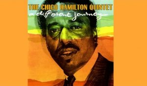 The Chico Hamilton Quintet - A Different Journey - Vintage Music Songs