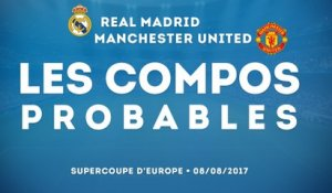 Les compos probables de Real Madrid - Manchester United