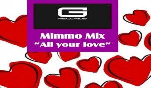 Mimmo Mix - All your love