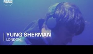 Yung Sherman Boiler Room London