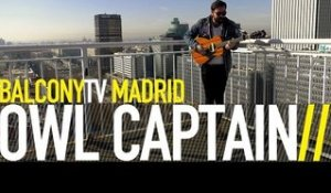 OWL CAPTAIN - WARRIORS (BalconyTV)