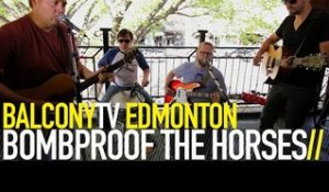 BOMBPROOF THE HORSES - MAYBE THE MOON (BalconyTV)