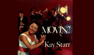Kay Starr - Movin - Vintage Music Songs