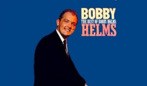 Bobby Helms - The Best Of Bobby Helms - Vintage Music Songs