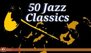 Various Artists - 50 Jazz Classics | The Very Best of Jazz