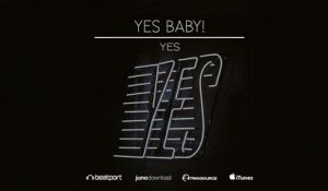 Yes Baby! - Yes (Original Mix)