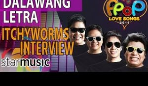 Dalawang Letra - Itchyworms (Artist Interview)