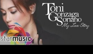 Toni Gonzaga (My Love Story Album) | Non-Stop Songs
