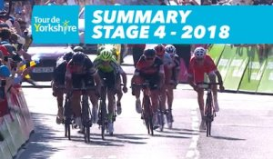 Summary - Étape 4 / Stage 4 (Halifax / Leeds) - Tour de Yorkshire 2018