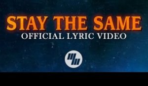 Thomas Hayes & Nomra - Stay The Same (Official Lyric Video) feat. Raphaella