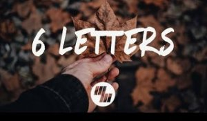 Daktyl & Aquilo - 6 Letters (Lyrics / Lyric Video)