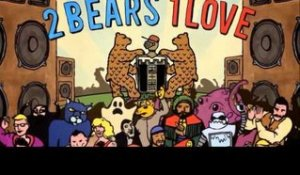 2 Bears, 1 Love 2CD/Mix compilation sampler from The 2 Bears