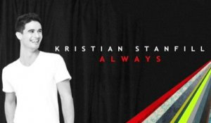 Kristian Stanfill - Always