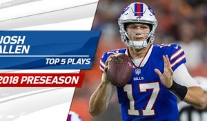 Top 5 Josh Allen Plays | 2018 Preseason