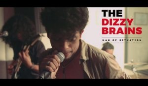 The Dizzy Brains - Man of Situation (Official Video)