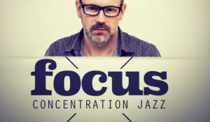 Various Artists - Focus - Concentration Jazz