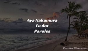 Aya Nakamura - La dot (Paroles)
