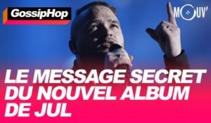 Le message secret du nouvel album de Jul