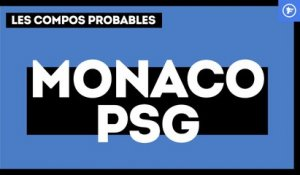AS Monaco - PSG : les compositions probables