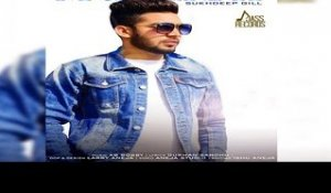 Mulakat | (Full HD) | Sukhdeep Gill  | New Punjabi Songs 2018 | Latest Punjabi Songs 2018