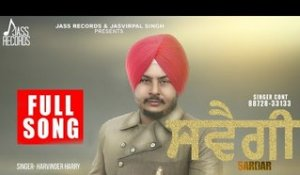 Swagi Sardar | ( Full Song) | Harvinder Harry | New Punjabi Songs 2017 | Latest Punjabi Songs 2017