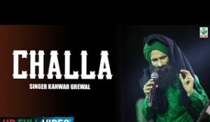 Chhalla | Kanwar Grewal | Official Full Song | Latest Punjabi Songs 2018 | Finetone