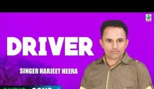 Driver | Harjeet Heera & Miss Surmani | (Audio Song) | Latest Punjabi Songs 2018 | Finetone