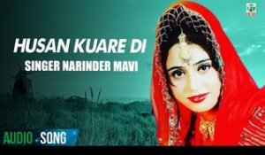 Husan Kuare Di (Full Audio Song) | Narinder Maavi | Atul Sharma Tejwant Kittu | Finetone