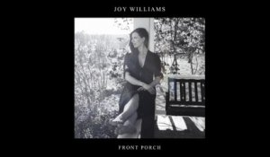 Joy Williams - Front Porch (Audio)