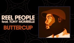 Reel People Ft. Tony Momrelle - Buttercup (Terry Hunter Main Club Mix)