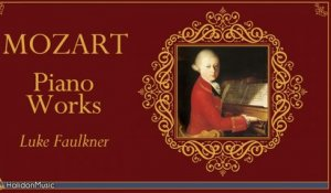 Luke Faulkner - Mozart - Piano Works
