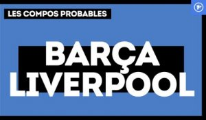 FC Barcelone-Liverpool : les compos probables