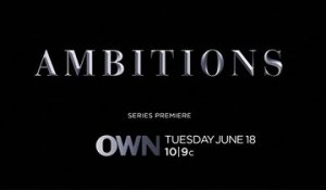 Ambitions - Trailer Saison 1