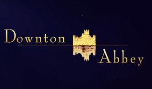 Downton Abbey - Bande annonce HD