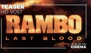 RAMBO - LAST BLOOD : teaser [HD-VOST]