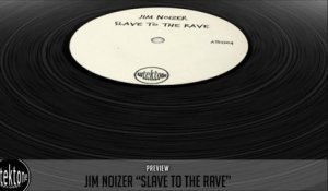 Jim Noizer - Slave To The Rave (Original Mix) - Official Preview (Taken from Tektones #4)
