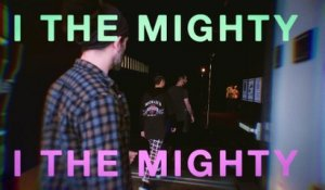 I the Mighty - Chaos in Motion (Unplugged in LA)