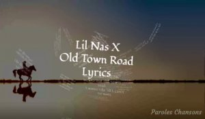 Lil Nas X - Old Town Road feat. Billy Ray Cyrus (Paroles)