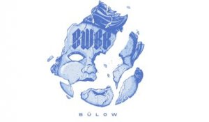 bülow - Boys Will Be Boys