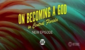 On Becoming a God in Central Florida - Promo 1x07