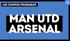 Manchester United-Arsenal : les compos probables