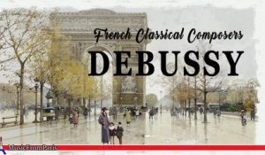 French Classical Composers - Debussy