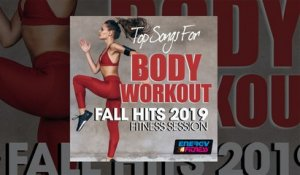 E4F - Top Songs For Body Workout Fall Hits 2019 Fitness Session - Fitness & Music 2019