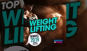 E4F - Top Weight Lifting Remixes 2019 Workout Collection - Fitness & Music 2019
