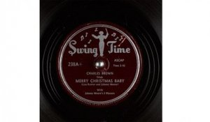 Charles Brown - Merry Christmas Baby (1947)